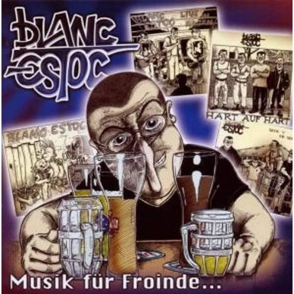 Blanc Estoc - Musik für Froinde... , CD