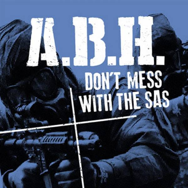 "A.B.H. - Don't mess with the SAS, 7"" schwarz lim. 240 ABH"