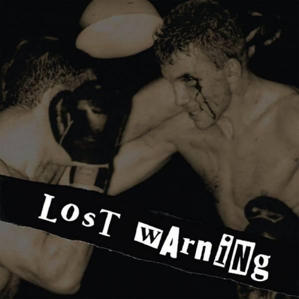 Lost Warning - Dto., 7'' lim. verschiedene Farben