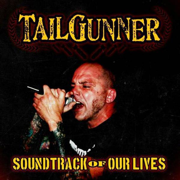 TailGunner - Soundtrack of our lives, 10'' lim. verschiedene Farben