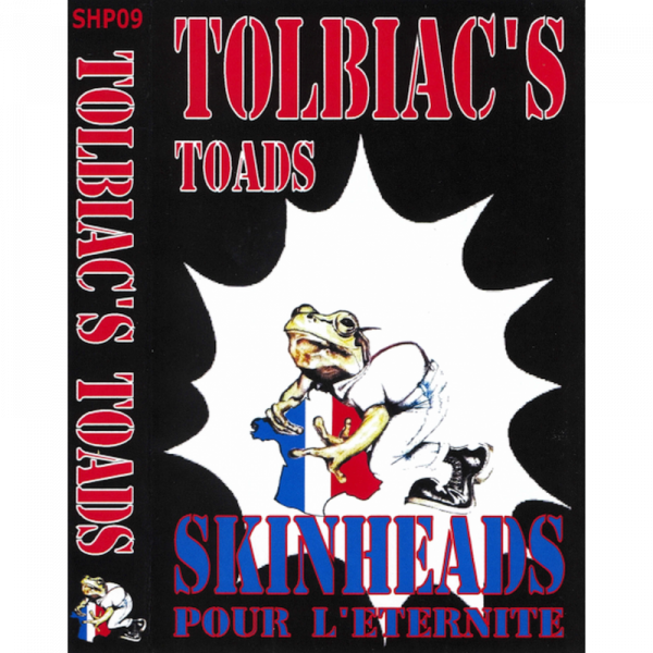 Tolbiac's Toads - Skinheads pour L'Eternite, Kassette