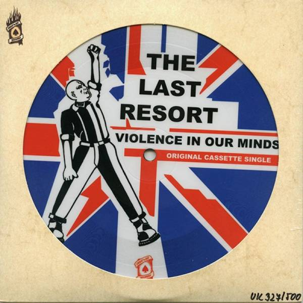 Last Resort, The - Violence in our minds, 7'' PICTURE lim. 500 US-Pressung