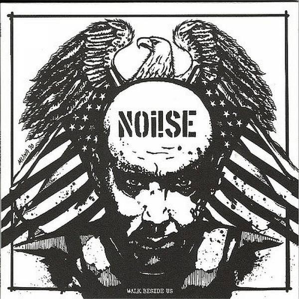 Noi!se (Noise) - Walk beside us, 7'' (2. Pressung) lim. verschiedene Farben