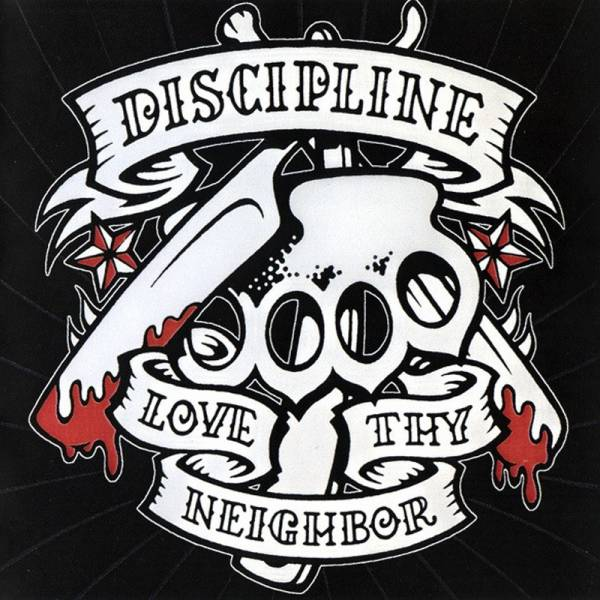 Discipline - Love thy neighbor, CD Digipack