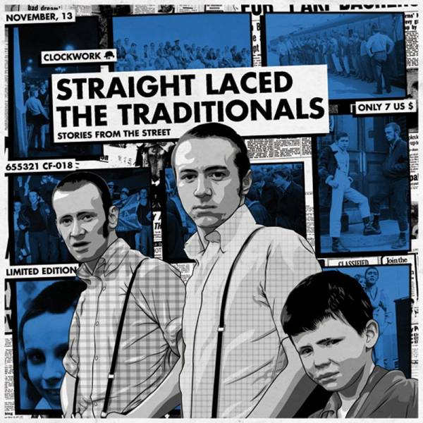 """Traditionals, the / Straight Laced - Stories from the street, 7"""" lim. 300 verschiedene Farben"""