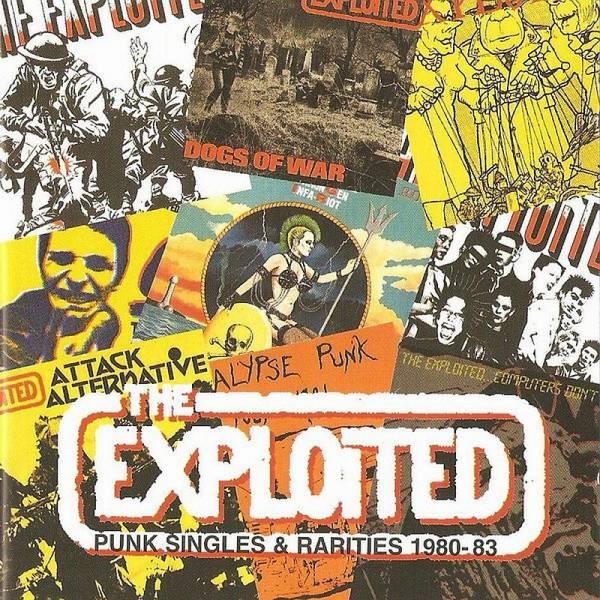 Exploited, The - Punk Singles & Rarities 1980 - 83, CD