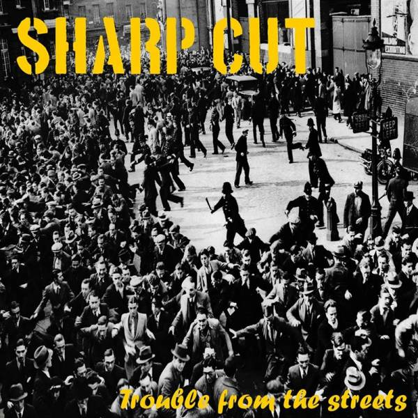 """Sharp Cut - Trouble from the streets, 12"""" schwarz lim. 300"""