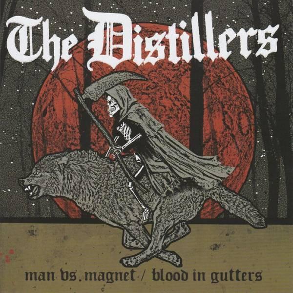 Distillers, The - Man vs. Magnet / Blood in Gutters, 7'' schwarz