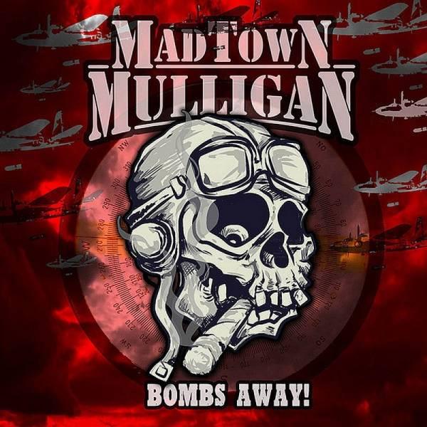 Madtown Mulligan - Bombs Away!, 7'' lim. 250 rot/grün splatter