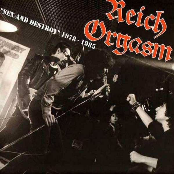 Reich Orgasm - Sex and Destroy (1978 - 1985), LP schwarz