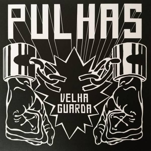 """Pulhas - Velha Guarda, 7"""" lim. 90 schwarzes Cover"""