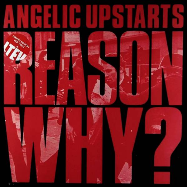 Angelic Upstarts - Reason Why, CD