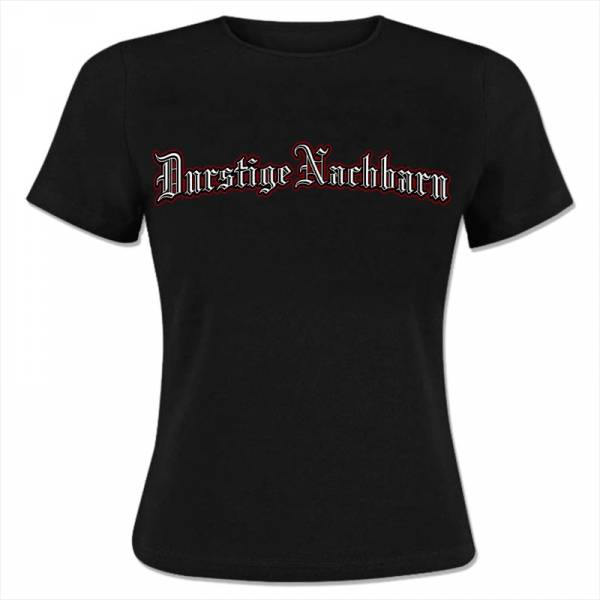 Durstige Nachbarn - Logo, Girlie Shirt schwarz