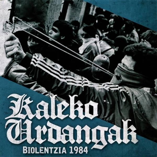 "Kaleko Urdangak - Biolentzia 1984, 7"" lim. 310 schwarz BESCHÄDIGT"
