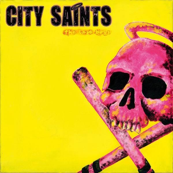 "City Saints - The last boys, 7"" lim. 500 verschiedene Farben"