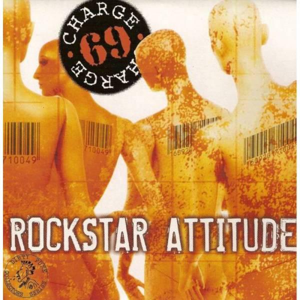 Charge 69 - Rockstar Attitude, 7'' lim. 500 orange/ schwarz half