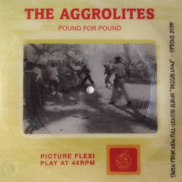 Aggrolites, The - Pound for pound, 7'' Flexi PPR Edition