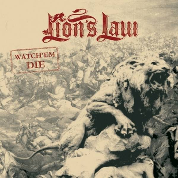 Lion's Law - Watch em die, 7'' verschiedene Editionen