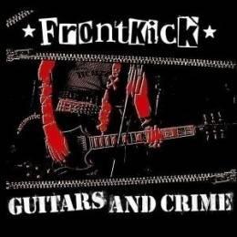 Frontkick - Guitars & crime, CD