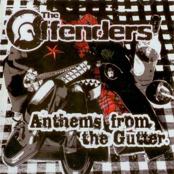 Offenders, The - Anthems from the gutter, MCD