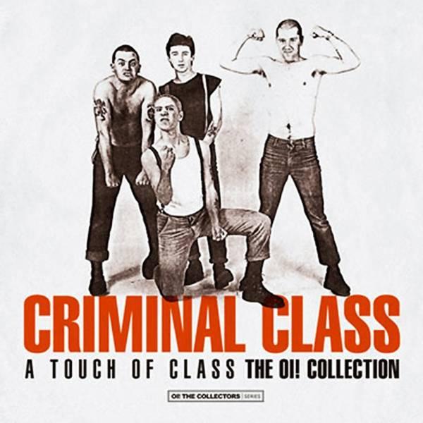 Criminal Class - A Touch of Class, LP lim. 500 verschiedene Farben + Fanzine + Poster