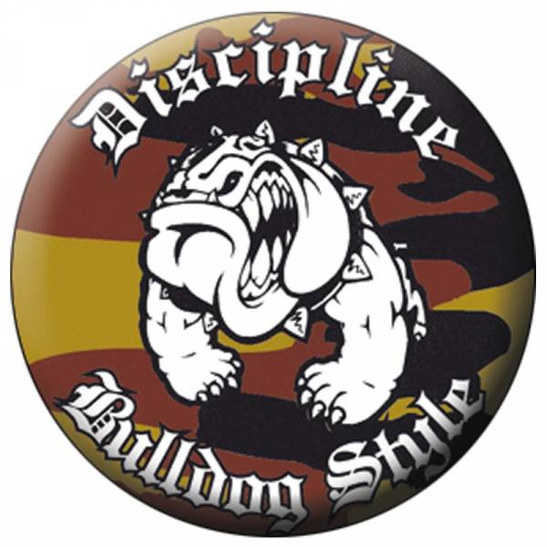 Discipline - Bulldog Style, Button B038