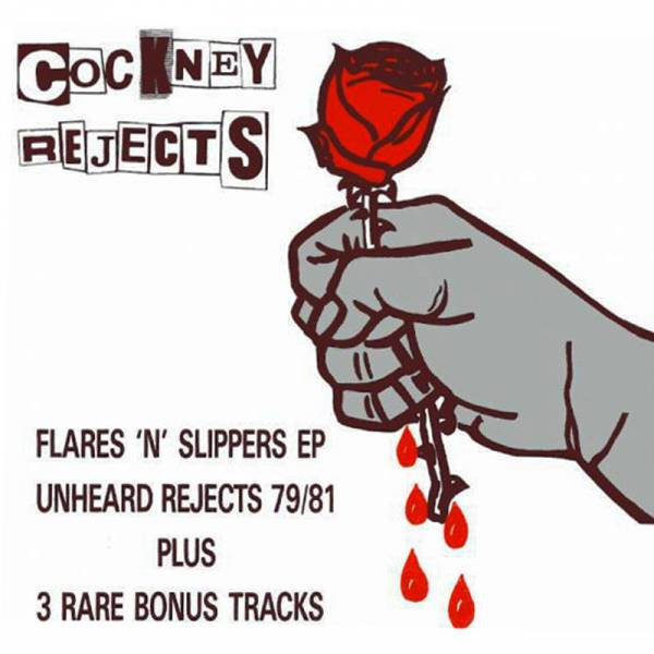 Cockney Rejects - Unheard Rejects 79/81, CD