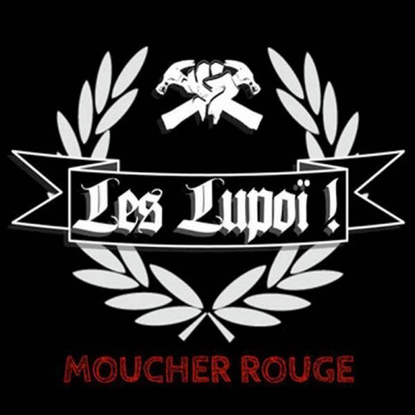 Les Lupoi! - Moucher Rouge, LP + CD, schwarz, lim. 500 + Aufkleber