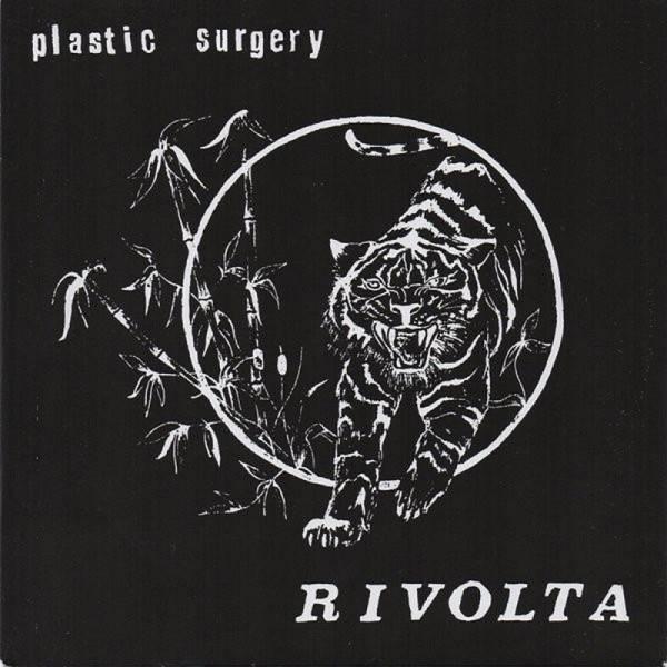 Plastic Surgery - Rivolta, 7'' schwarz Fanclubpressung