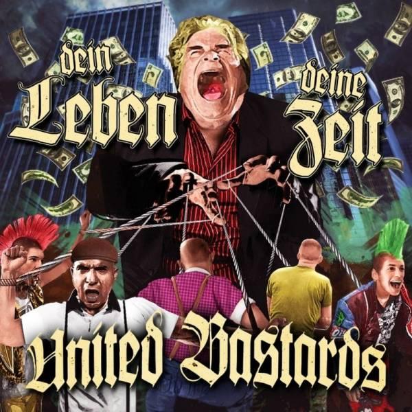 United Bastards - Dein Leben, Deine Zeit, CD DigiPack