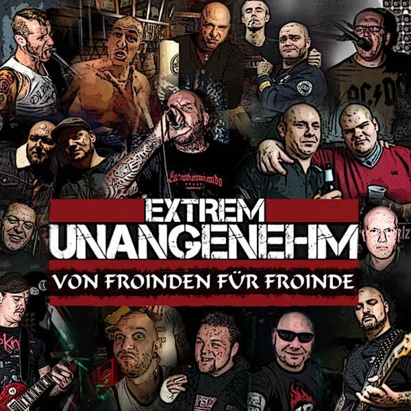 Extrem Unangenehm - Von Froinden für Froinde, CD lim. 500