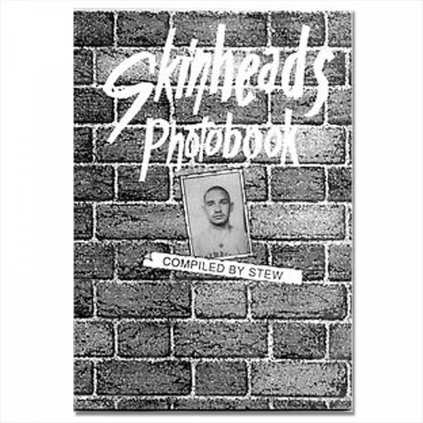 Skinheads - Photobook, Buch 3. Auflage