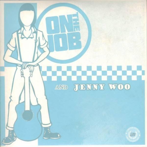 On the Job / Jenny Woo - Dto., 7'' lim. verschiedene Farben
