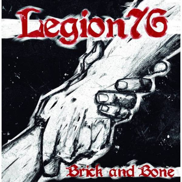 Legion 76 - Brick and Bone, 7'' 1. Pressung lim. 200 clear
