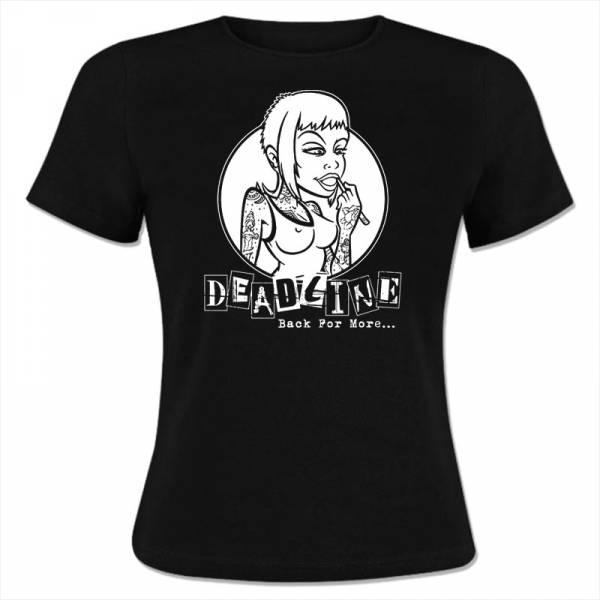 Deadline - Back for more, Girlie Shirt