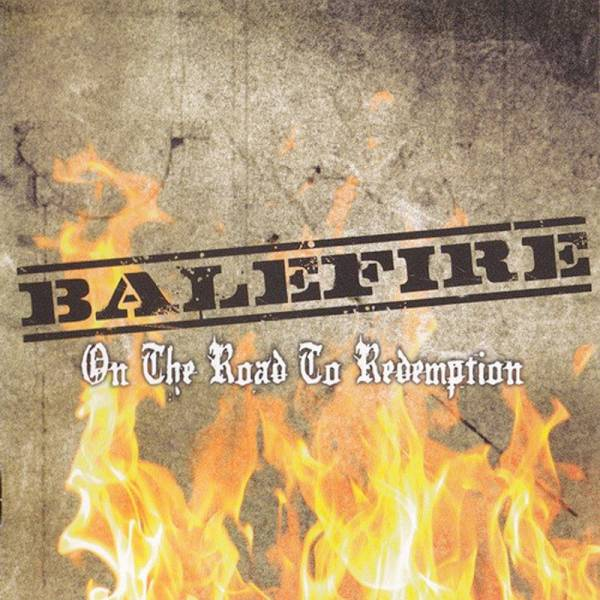 Balefire - On the road to redemption, CD feat. Retaliator / Infa Riot