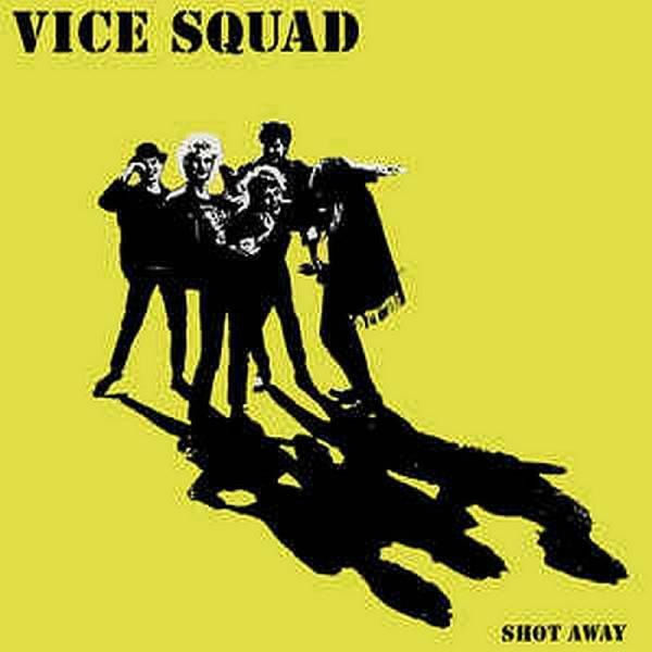 Vice Squad - Shot Away, LP gelb