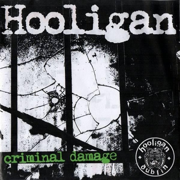 Hooligan - Criminal Damage, 7'' lim. verschiedene Farben