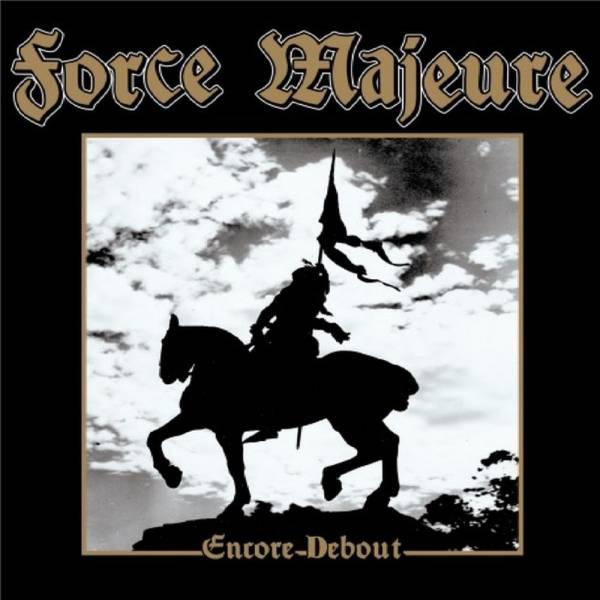 """Force Majeure - Encore Debout, 7"""" lim. 500 schwarz"""