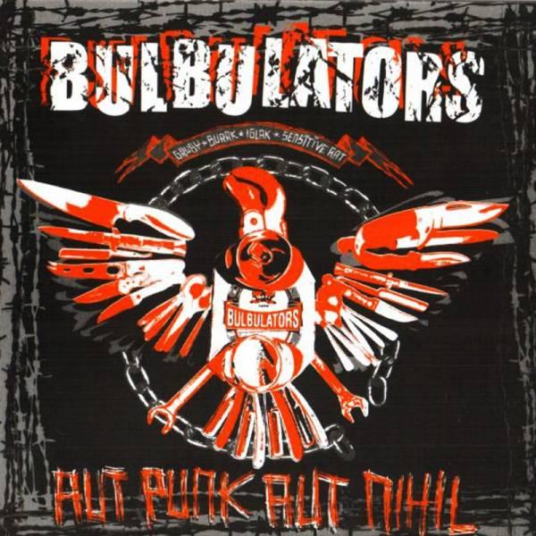 Bulbulators - Aut Punk Aut Nihil, CD Digipack
