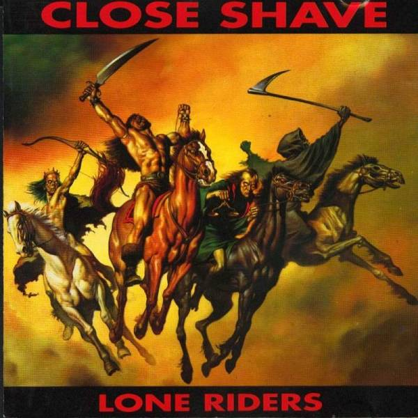 Close Shave - Lone Riders, CD