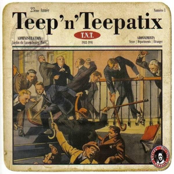 Teep 'n' Teepatix - T.N.T., CD Digipack lim. 600