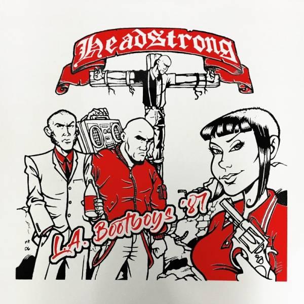 Headstrong - L.A. Bootboys '87, LP lim. 100 schwarz handnummeriert
