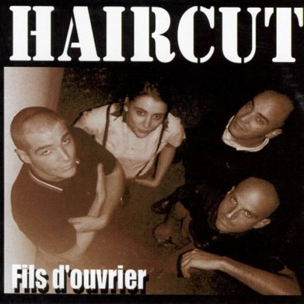 Haircut – Fils D'ouvrier, CD