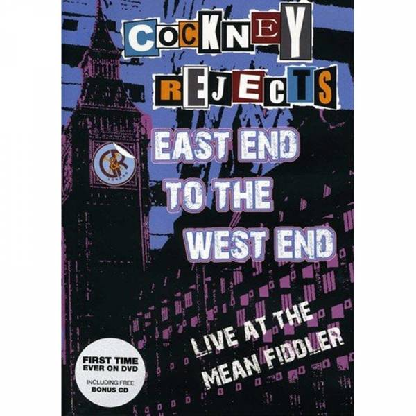 Cockney Rejects - East End to the West End, DVD + CD