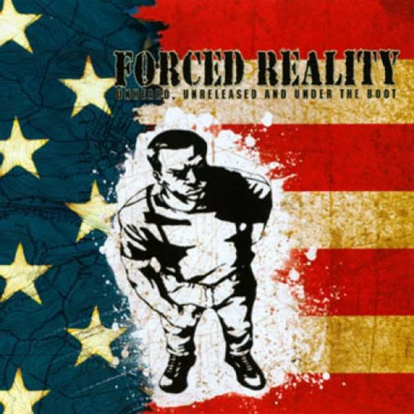 Forced Reality - Unheard, Unreleased and under the boot, CD