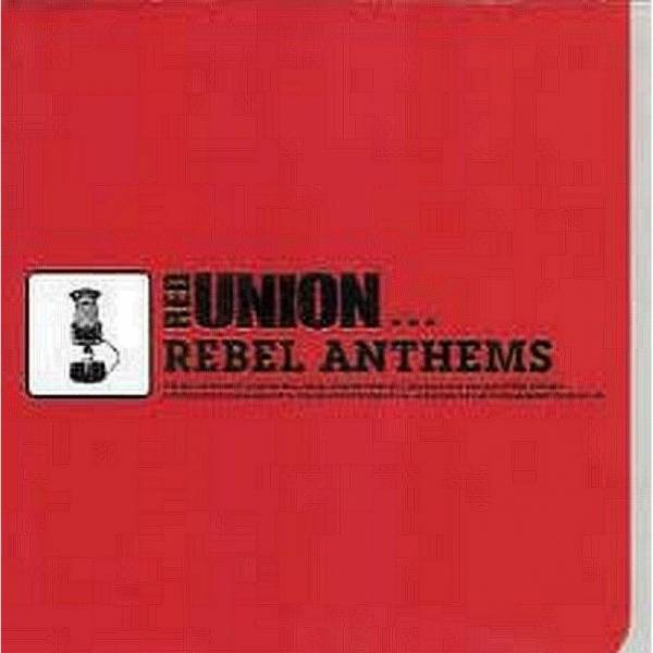 Red Union - Rebel Anthems, CD