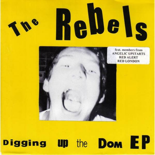 Rebels, The - Digging up the dom EP, 7'' blau