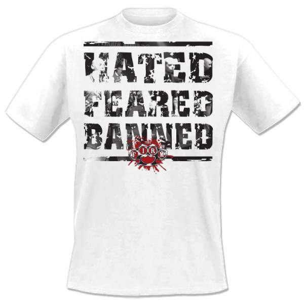 Firm, The - Hated, feared, banned, T-Shirt