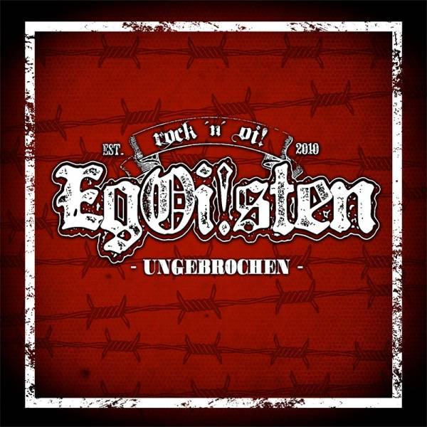 EgOi!sten (Egoisten) - Ungebrochen, CD + T-Shirt lim. 100 SD13